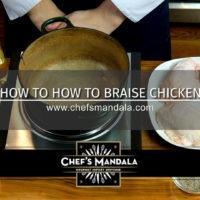 HOW TO BRAISE CHICKEN