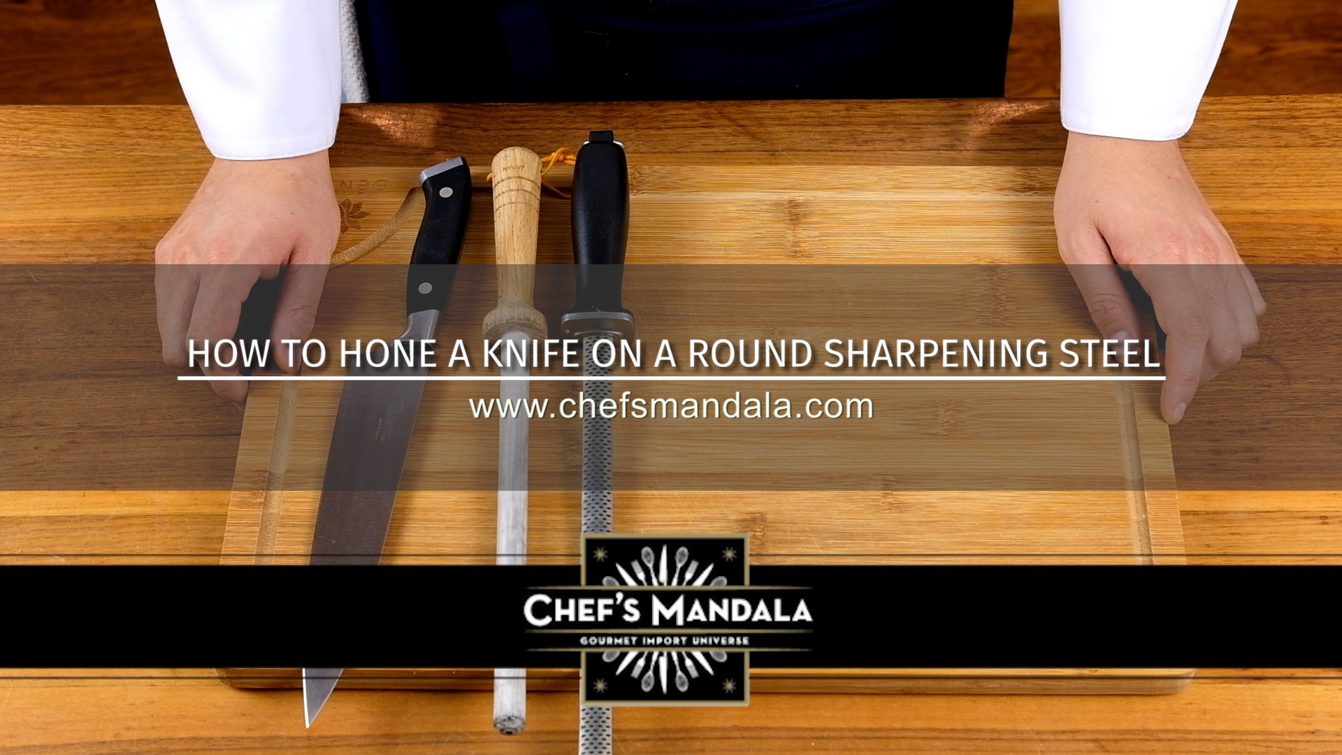 HOW TO HONE YOUR KNIFE ON A ROUND SHARPENING STEELE