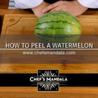 Lesson 23 – How to Peel a Watermelon