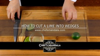 HOW TO CUT A LIME INTO WEDGES