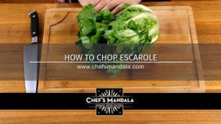 HOW TO CHOP ESCAROLE