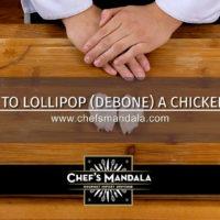 HOW TO LOLLIPOP-DEBONE A CHICKEN LEG