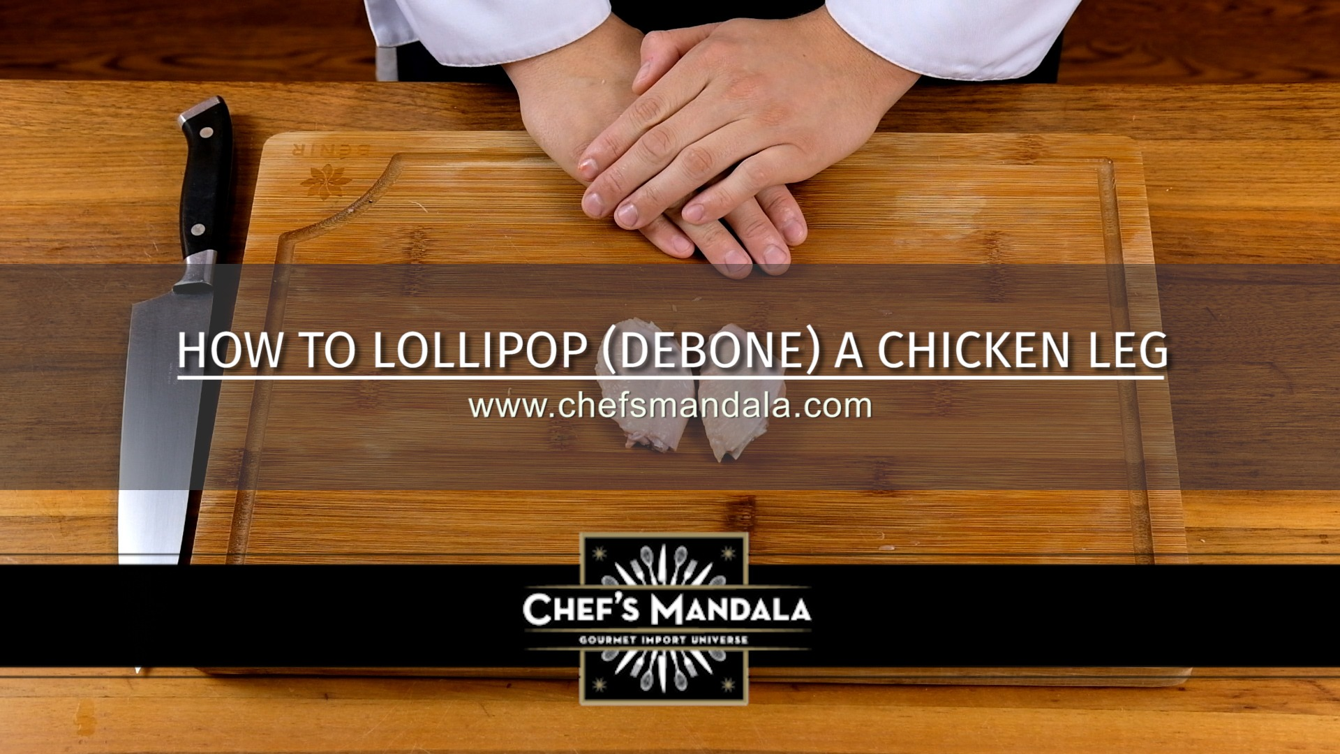 HOW TO LOLLIPOP-DEBONE A CHICKEN LEG