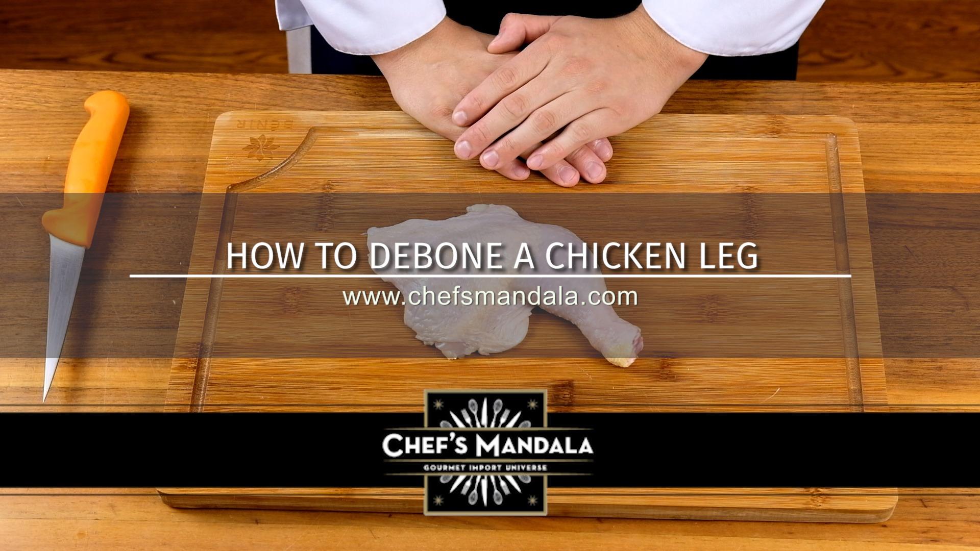 HOW TO DEBONE A CHICKEN LEG