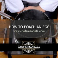 Lesson 97 – How to Poach an Egg
