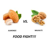 FOOD FIGHT!! NUTS – Almonds vs. Walnuts
