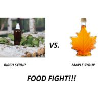 FOOD FIGHT!! SYRUP- Birch vs. Maple