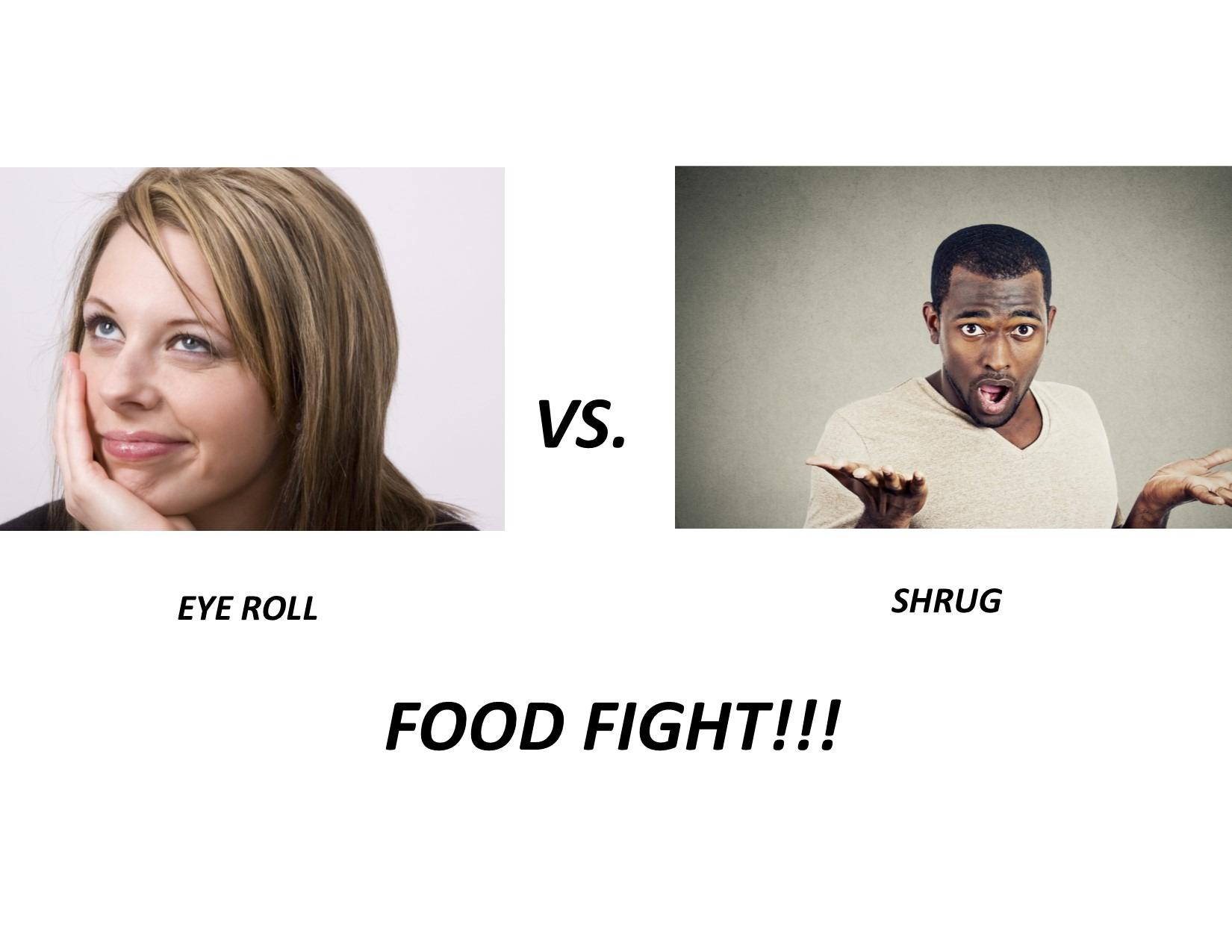 Eye Roll vs Shrug