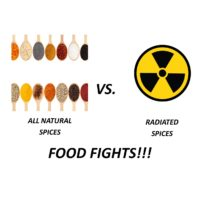 FOOD FIGHT!! SPICES – All Natural vs. Irradiated