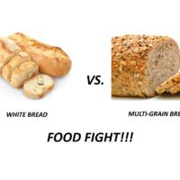FOOD FIGHT!! BREAD – White vs. Multi-Grain