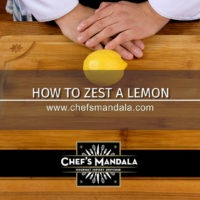 Lesson 29 – How to Zest a Lemon