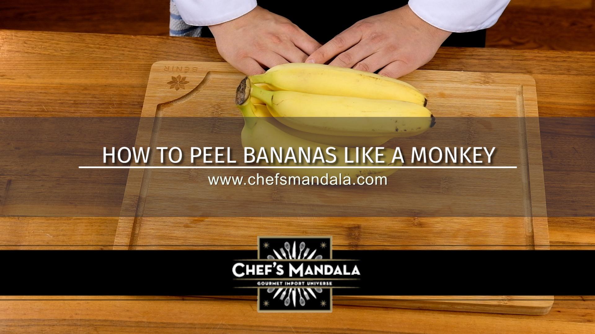 HOW TO PEEL BANANAS LIKE A MONKEY