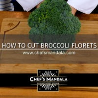Lesson 44 – How to Cut Broccoli Florets