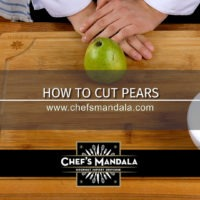 Lesson 45 – How to Cut Pears