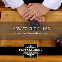 Lesson 46 – How to Cut Plums