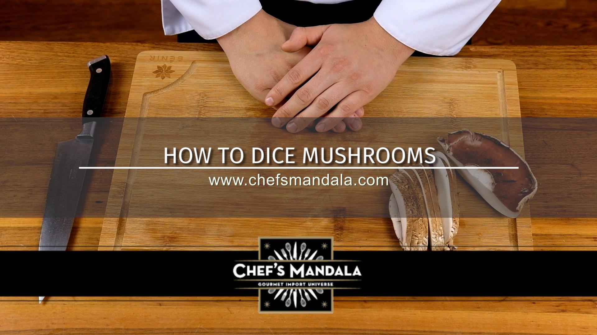 HOW TO DICE MUSHROOMS