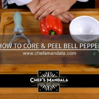 Lesson 55 – How to Peel & Core a Bell Pepper