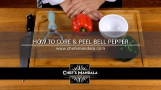 HOW TO CORE & PEEL BELL PEPPER