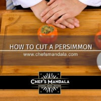 Lesson 58 – How to Cut a Persimmon