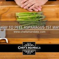 HOW TO PEEL ASPARAGUS 1ST WAY