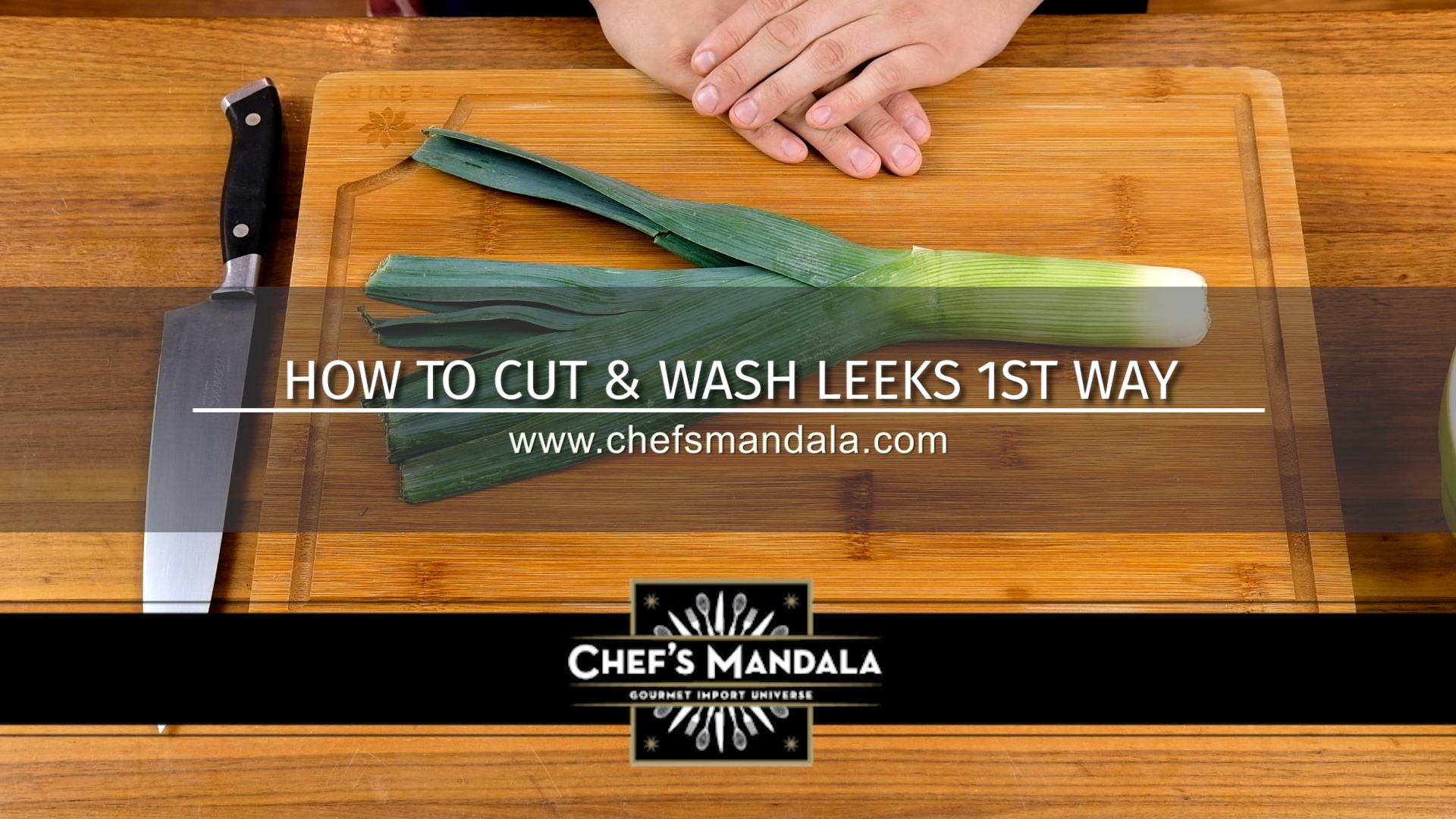 HOW TO CUT & WASH LEEKS 1ST WAY
