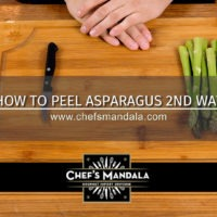 HOW TO PEEL ASPARAGUS 2ND WAY