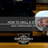 Lesson 121 – How to Grill a Steak (Indoors)